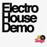 Electro House Demo (E-HD Edition)