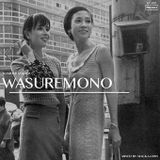 WASUREMONO (wamono) 2018 MIXED BY MACKA-CHIN