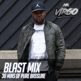 Mr Virgo Blast Mix Instagram: mrvirgoofficial | Snapchat: mr23virgo