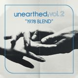 Unearthed, Vol. 2 :: 1978 Blend
