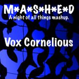 Vox Cornelious @ MASHED (Goes Live) - 25th MARCH 2016