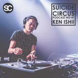 Suicide Circus Podcast 41 : Ken Ishii