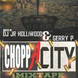 CHICAGO HIP HOP MIXTAPE (CHOPPA CITY MIXTAPE Vol.1)