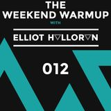 The Weekend Warmup with Elliot Halloran - 012
