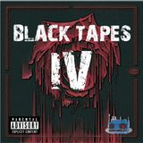 BlackTapes IV