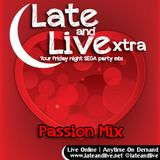Late and Live Extra - X01 - Passion Mix (14th February 2013)