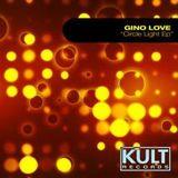Circle Light (Main Mix) by Gino Love