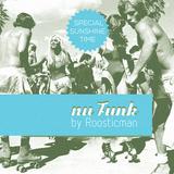 Nu Funk & Roosticman - Funk#Soul#Deep