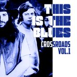 This is the blues: Crossroads Vol. 1
