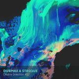 Dubmax & Stasque - Double Selection #32