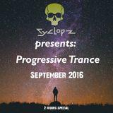 Cyclopz Presents: Progressive Trance September 2016