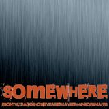 Kaiser Gayser's 'SOMEWHERE' @InsomniaFM Episode N070 October 2015