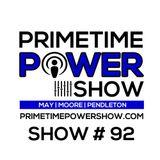 Primetime Power Show | Show # 92 | 060516