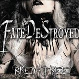 Interview with the band Fate DeStroyed