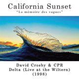 California Sunset - David Crosby & CPR - Delta (1998) CPR Records