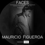 Faces Podcast #017 - Mauricio Figueroa