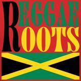 REGGAE ROOTS MIX 2017