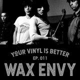 Wax Envy - Episode 11 (Tanya Cunnington and Bewabon Shilling)