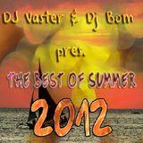 DJ Vaster & DJ Bom pres. The Best of Summer 2012