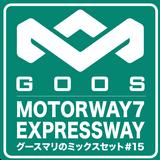 MixTape #15 - Motorway7 Expressway