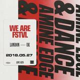 2018.05.27 - Amine Edge & DANCE @ We Are FSTVL, London, UK