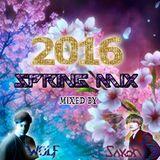 DJ SAKON vs WOLF 2016 spring special coraboration