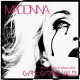 MDNA - Girl gone wild (Medley remix by MisschuUps)