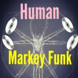 Human [with Markey Funk ~ Another Trip in E]