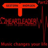 Heartleader - Music changes your life (Part 2 of 2)