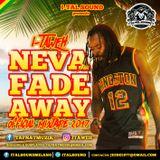 """[mix] I-TAWEH """"Neva Fade Away"""" mixtape 2017 (mixed by Jeebo / I-Tal Sound)"""