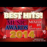 BEST HITS!MUSIC AWARD 2014 -DJ SHOTARO HIPHOP R&B