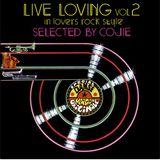 Papa Cojie of Mighty Crown - Live Loving Vol.2 Lovers Rock Style