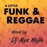 Funk and Reggae Party Mix - Mejia