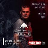 Deep Strefa on AIR @ Radio Żnin EP34 Resi