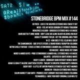 #144 StoneBridge BPM Mix