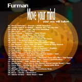 Furman - Move your mind, your ass will follow