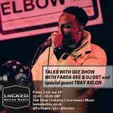 Talks with Gee Show with Farda Gee & DJ DST feat special guest Tray Avlon 11/01/19 10pm - 12am gmt