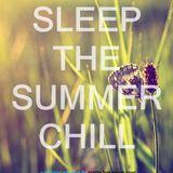 Sleep The Summer Chill (A Relaxing Mixtape)