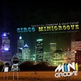 Cheeptek & Oscar Cornell  @ Circo Minigroove Mayo 06 2011 /5 hours of session insane
