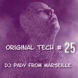 ORIGINAL TECH 25...DJ PADY DE MARSEILLE