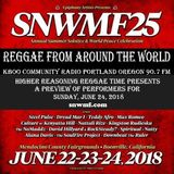 Higher Reasoning Reggae Time Presents Preview of Sunday @SNWMF aired; 6.17.18