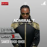 Urban Xtra avec Admiral T - 8 avril 2017 partie 2