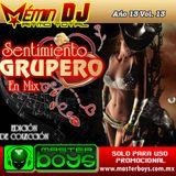 Año 13 Vol 13 Sentimiento Grupero Mix Octubre 2010 by Mémin DJ