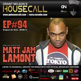 Housecall EP#94 (08/08/13) incl. a guest mix from Matt Jam Lamont