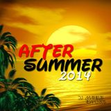 DJ MATHEUS REWORK'S AFTER SUMMER SET 2014