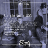 SAMPLE NATION 003 // SFDB // BEASTIE BOYS // ITCH FM