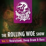 The Rolling Woe Show vol 12