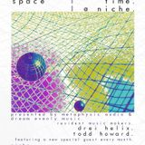 Space Time @ Niche feat. Elle Vulf