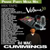DJ Mac Cummings Praise Party Mega Mix Vol. 30