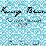 Kenny Brian - Summer Podcast 009 (January 2012)